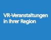 VR-Veranstaltungen in Baden-Württemberg
